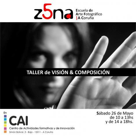 TALLER DE VISIÓN & COMPOSICIÓN